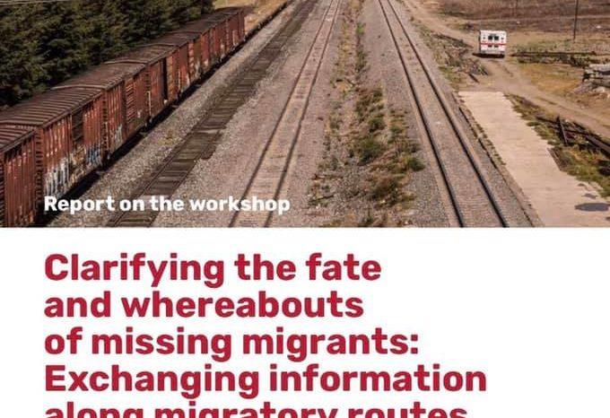 Aclarando el destino y el paradero de los migrantes desaparecidos
